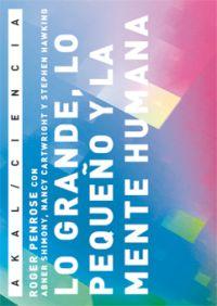 LO GRANDE, LO PEQUEÑO Y LA MENTE HUMANA
