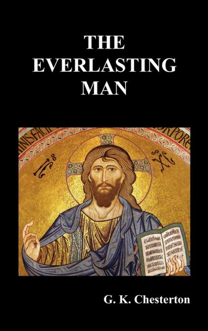 THE EVERLASTING MAN.