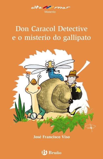 DON CARACOL DETECTIVEE O MISTERIO DO GALLIPATO.