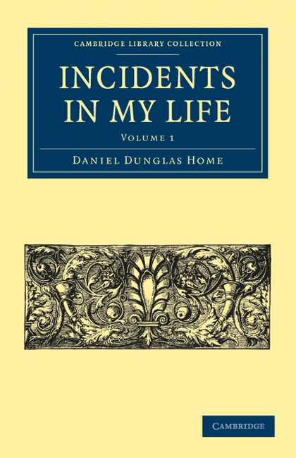 INCIDENTS IN MY LIFE - VOLUME 1