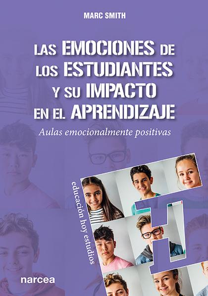 LAS EMOCIONES DE LOS ESTUDIANTES Y SU IMPACTO EN EL APRENDIZAJE                 AULAS EMOCIONAL