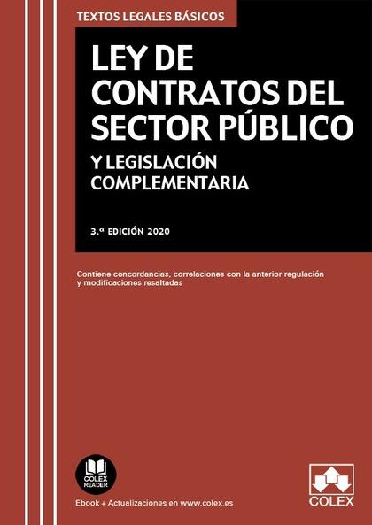 LEY DE CONTRATOS DEL SECTOR PÚBLICO. TEXTO LEGAL BÁSICO CON MODIFICACIONES, CONCORDANCIAS Y EQU