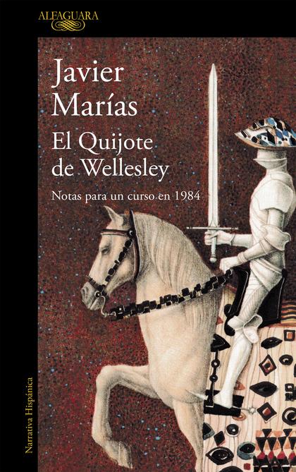 EL QUIJOTE DE WELLESLEY. NOTAS PARA UN CURSO EN 1984