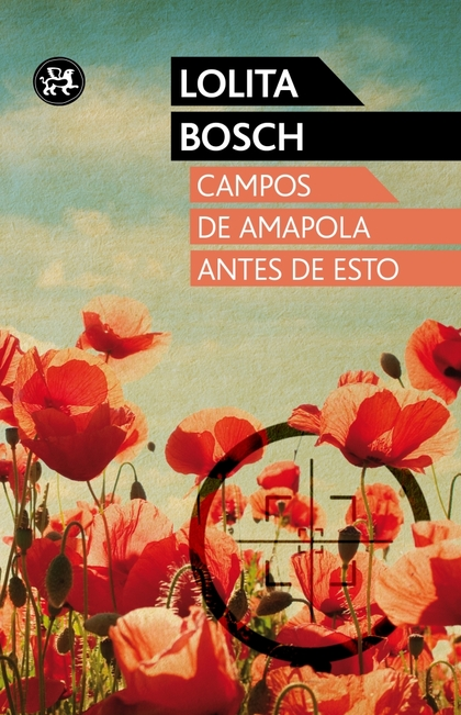 CAMPOS DE AMAPOLA ANTES DE ESTO. PREMI OCTAVI PELLISSA XV (2010)