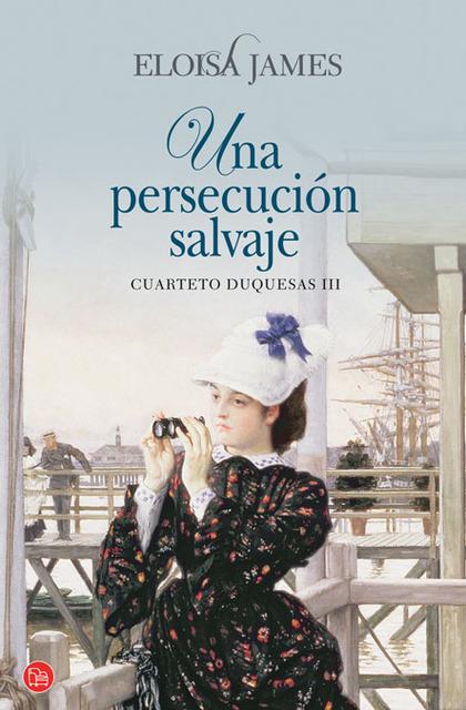 UNA PERSECUCIÓN SALVAJE (BOLSILLO). CUARTETO DUQUESAS III