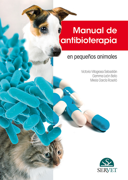 MANUAL DE ANTIBIOTERAPIA EN PEQUEÑOS ANIMALES