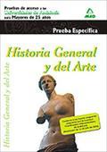 HISTORIA GENERAL Y DEL ARTE ACCESO UNIVERSIDAD MAYORES 25. PRUEBA ESPECIFICA ACCESO UNIVERSIDAD