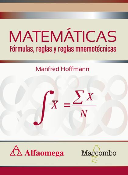 MATEMÁTICAS FÓRMULAS, REGLAS Y REGLAS MNEMOTÉCNICAS.
