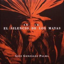 El silencio de los mayas