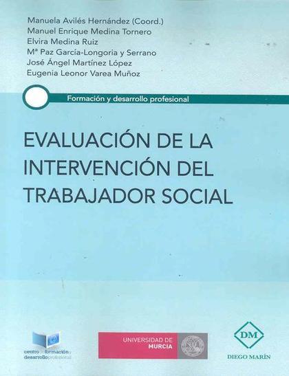 EVALUACIÓN DE LA INTERVENCIÓN DEL TRABAJADOR SOCIAL