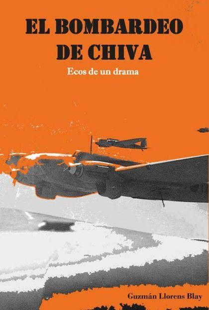 EL BOMBARDEO DE CHIVA