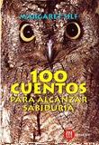 100 CUENTOS PARA ALCANZAR SABIDURÍA