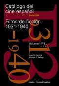 CATÁLOGO DEL CINE ESPAÑOL. FILMS DE FICCIÓN 1931-1940