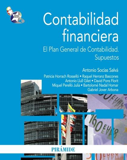 CONTABILIDAD FINANCIERA : EL PLAN GENERAL DE CONTABILIDAD : SUPUESTOS
