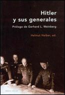 HITLER Y SUS GENERALES: CONFERENCIAS MILITARES, 1942-1945