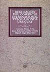 REGULACION DEL COMERCIO INTERNACIONAL TRAS LA RONDA DE URUGUAY