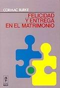 FELICIDAD Y ENTREGA EN EL MATRIMONIO