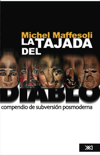 LA TAJADA DEL DIABLO - COMPENDIO SUBVERSION POSTMODERNA