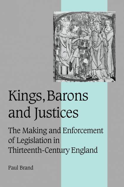 KINGS, BARONS AND JUSTICES