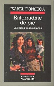 ENTERRADME DE PIE. LA ODISEA DE LOS GITANOS