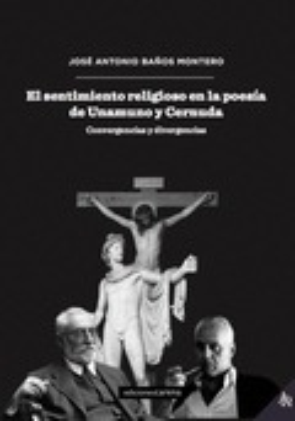 EL SENTIMIENTO RELIGIOSO EN LA POESÍA DE UNAMUNO Y CERNUDA