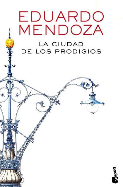 LA CIUDAD DE LOS PRODIGIOS.