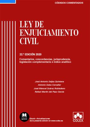 LEY DE ENJUICIAMIENTO CIVIL Y LEGISLACIÓN COMPLEMENTARIA - CÓDIGO COMENTADO (EDI. COMENTARIOS,
