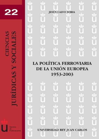 La política ferroviaria de la Unión Europea
