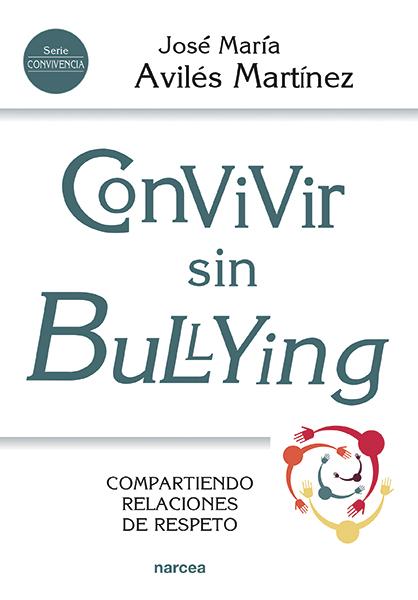 CONVIVIR SIN BULLYING                                                           COMPARTIENDO RE
