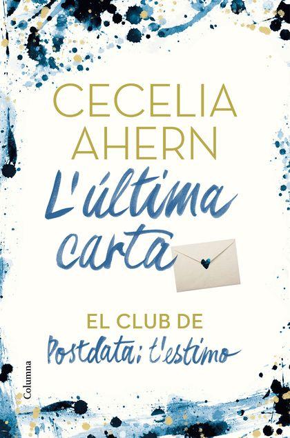 L´ÚLTIMA CARTA. EL CLUB DE POSTDATA: T´ESTIMO