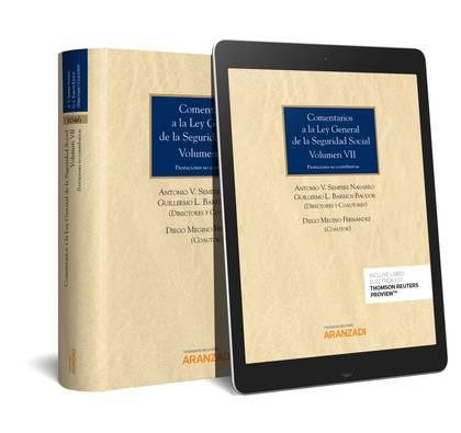COMENTARIOS A LA LEY GENERAL DE LA SEGURIDAD SOCIAL (VOLUMEN VII) DÚO.