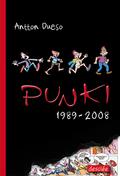 PUNKI, 1989-2008