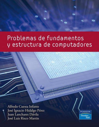 PROBLEMAS DE FUNDAMENTOS Y ESTRUCTURA DE COMPUTADORES
