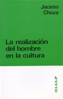 REALIZACION DEL HOMBRE EN LA CULTURA