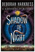 SHADOW OF NIGHT: DISCOVERY OF WITCHES 2.