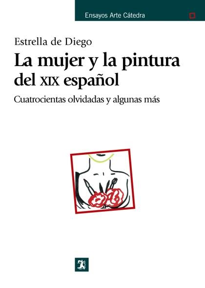 LA MUJER Y LA PINTURA DEL XIX ESPAÑOL
