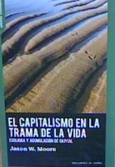 EL CAPITALISMO EN LA TRAMA DE LA VIDA.