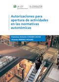 AUTORIZACIONES PARA APERTURA DE ACTIVIDADES EN LAS NORMATIVAS AUTONÓMICAS
