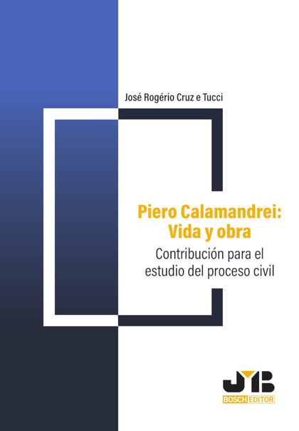 PIERO CALAMANDREI: VIDA Y OBRA                                                  CONTRIBUCIÓN PA