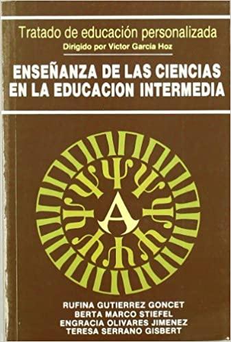 ENSEÑANZA DE LAS CIENCIAS EN LA EDUCACIÓN INTERMEDIA