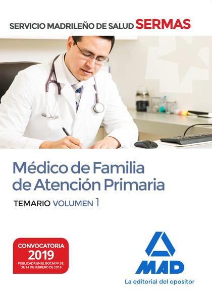 MÉDICO DE FAMILIA DE ATENCIÓN PRIMARIA DEL SERVICIO MADRILEÑO DE SALUD. VOLUMEN