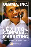 OBAMA, INC : EL ÉXITO DE UNA CAMPAÑA DE MARKETING