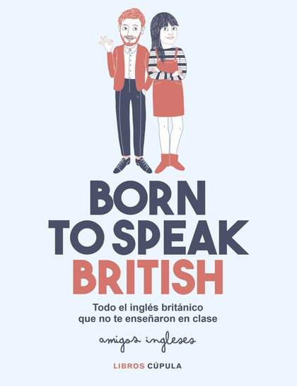BORN TO BE BRITISH