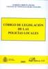 CÓDIGO DE LEGISLACIÓN DE LAS POLICÍAS LOCALES