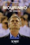 MOURINHO : EL ÚNICO