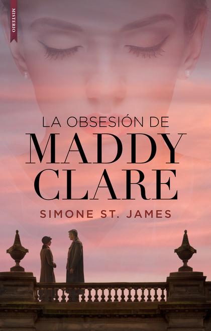 LA OBSESIÓN DE MADDY CLARE.
