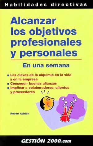 ALCANZAR LOS OBJETIVOS PROFESIONALES Y PERSONALES EN UNA SEMANA: LAS C