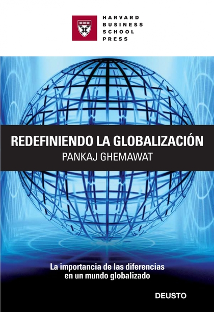 REDEFINIENDO LA GLOBALIZACIÓN: LA IMPORTANCIA DE LAS DIFERENCIAS EN UN MUNDO GLOBALIZADO