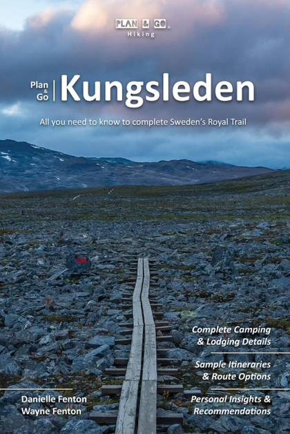 PLAN & GO \ KUNGSLEDEN. ALL YOU NEED TO KNOW TO COMPLETE SWEDEN´S ROYAL TRAIL