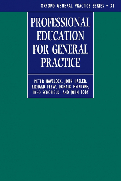 PROFESSIONAL EDUCATION FOR GENERAL PRACTICE